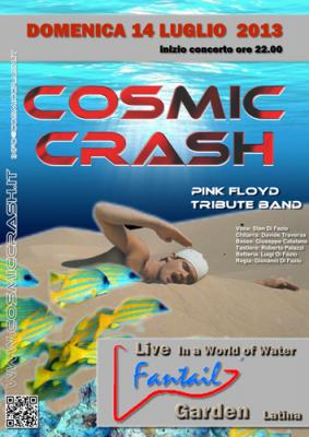 COSMIC CRASH LIVE IN A WORLD OF WATER